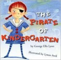 Book, The Pirate of Kindergarten by George Ella Lyon