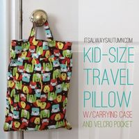 it's always autumn - itsalwaysautumn - sew: kid size travel pillows with carrying case and velcropocket