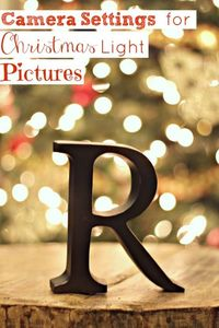 Getting Blurred Christmas Light Pictures {Camera Settings}