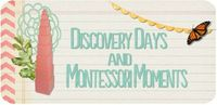 Discovery Days and Montessori Moments- Continent Boxes