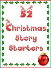 52 Christmas Story Starters