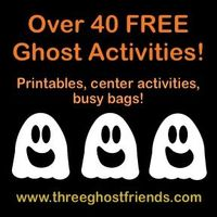 Three Ghost Friends: Over 40 Free Activity Ideas