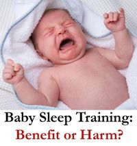 The latest research on baby sleep training's short term, medium term, and long term benefits and potential harms