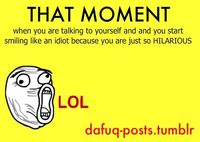 That moment - Lol Jaja