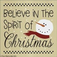 1468 - Believe in the Spirit of Christmas-Found this terrific stencil which would make very cute signs for Christmas gifts.