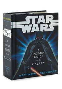 Star Wars: A Pop-Up Guide to the Galaxy,