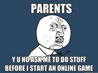 Ask me to do stuff before online game- Lol Jaja