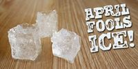April Fool's ice cubes