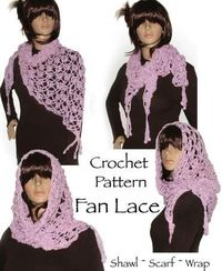 Crochet Fan Lace Shawl, Wrap, Scarf Pattern