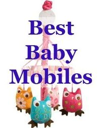 Reviews of colorful, black-and-white, or musical mobiles for the crib