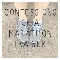 confessions of a marathon trainer