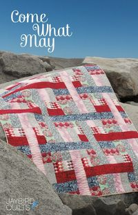 Come What May - Quilt Pattern | Jaybird Quilts. I'm making this next week :)