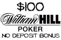 If You are eligible for this No Deposit William Hill Poker Bonus You will be rewarded with an instant playable bonus of $10. In addition You You are granted a pending bonus. This loyalty part of the offer is credited to Your balance after You earn certain